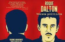 Roque Dalton continúa vivo en sus versos