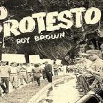 Roy Brown Ramírez: Fuego antiimperialista desde Puerto Rico