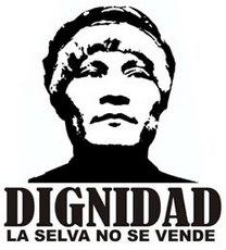 Dignidad indigena. La selva no se vende