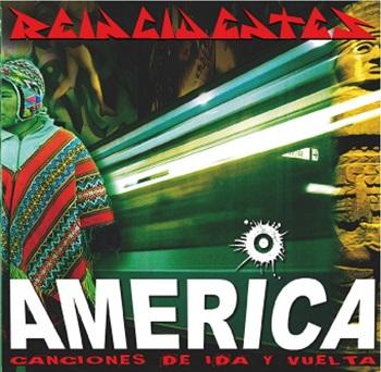 """Reincidentes. """"América, canciones de ida y vuelta"""""""