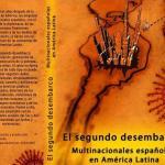 El segundo desembarco. Multinacionales españolas en América Latina
