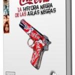 coca-cola-la-historia-negra-de-las-aguas-negras