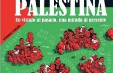 """""""Palestina. Un vistazo al pasado, una mirada al presente"""" (Tebeo)"""