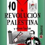 La Revolución Palestina y otros textos