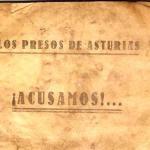 Los presos de Asturias ¡Acus...