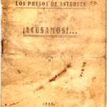 Los presos de Asturias ¡Acusamos!...