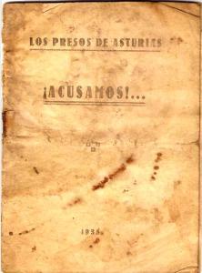 Los presos de Asturias ¡Acusamos!...(1935)