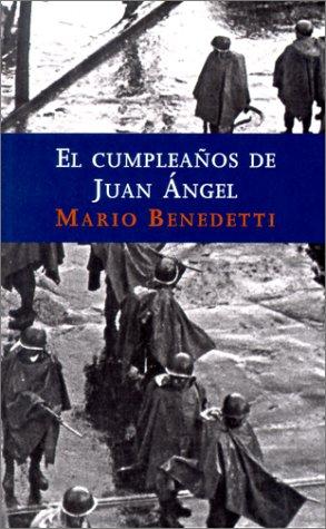 benedetti, El cumpleaños de Juan Ángel