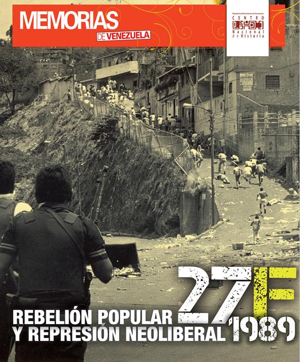 27 F. Rebelión popular y represión neoliberal