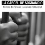 """Manifestación contra la cárcel de menores de Sograndio: """"Hasta que aplomen"""""""