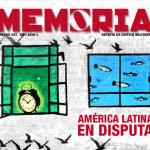 Revista Memoria 257. Año 2016-1. América Latina en disputa