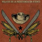 La línea; relatos de la resistencia en Atenco (libro)