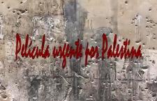 Película urgente por Palestina (14′)