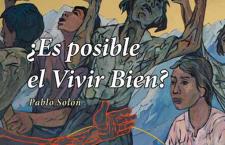 Reflexiones a Quema Ropa sobre Alternativas Sistémicas ¿Es posible el Vivir Bien? (Libro)