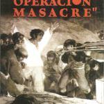 operacion masacre rodolfo walsh