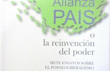"""""""Alianza País o la reinvención del poder. Siete ensayos sobre el posneoliberalismo en el Ecuador"""" (libro de Pablo Dávalos)"""