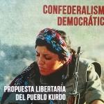 Confederalismo democrático. Propuesta libertaria del pueblo kurdo (por Abdullah Öcalan)