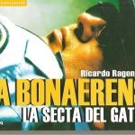 (libros) La Bonaerense; La secta del gatillo. Historia criminal de la policía de Buenos Aires