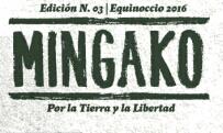 Revista Mingako n°3, Equinoccio 2016. Por la tierra y la libertad
